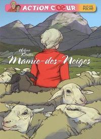 Action coeur, Mamie-des-Neiges