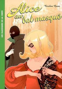 Alice. Volume 7, Alice au bal masqué