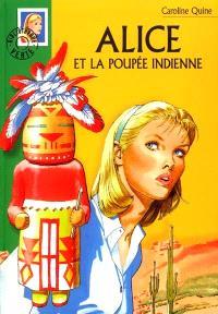 Alice et la poupée indienne