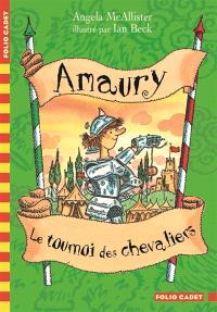 Amaury, Le tournoi des chevaliers