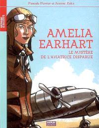 Amelia Earhart : le mystère de l'aviatrice disparue