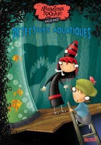 Araminta Spookie. Volume 3, Détectives aquatiques