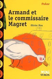 Armand et le commissaire Magret