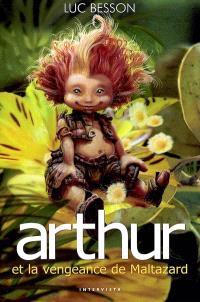 Arthur. Volume 3, Arthur et la vengeance de Maltazard