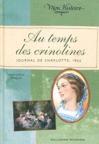 Au temps des crinolines : journal de Charlotte, 1855