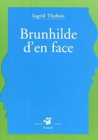 Brunhilde d'en face