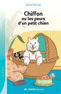 Chiffon ou Les peurs d'un petit chien