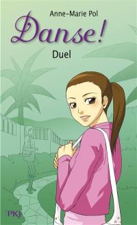 Danse !. Volume 23, Duel