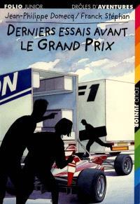 Derniers essais avant le Grand Prix