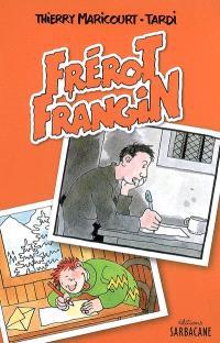 Frérot Frangin