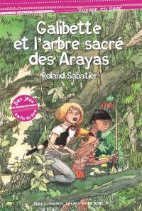Galibette et l'arbre sacré des Arayas