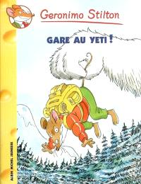 Geronimo Stilton. Volume 13, Gare au yéti !