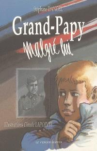 Grand-Papy malgré-lui