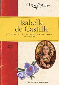 Isabelle de Castille : journal d'une princesse espagnole, 1466-1469