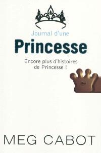 Journal d'une princesse, Encore plus d'histoires de princesse !