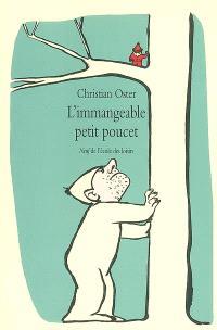 L'immangeable Petit Poucet