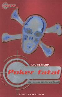 La jeunesse de James Bond. Volume 3, Poker fatal
