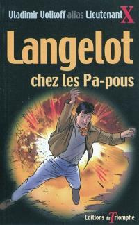 Langelot. Volume 12, Langelot chez les pa-pous