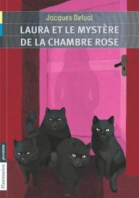 Laura et le mystère de la chambre rose