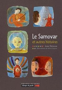 Le samovar : et autres histoires