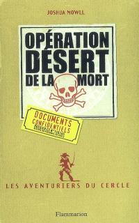 Les aventuriers du cercle. Volume 3, Opération désert de la mort