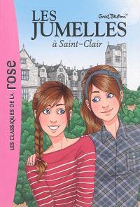Les jumelles. Volume 1, Les jumelles à Saint-Clair
