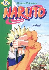 Naruto. Volume 12, Le duel