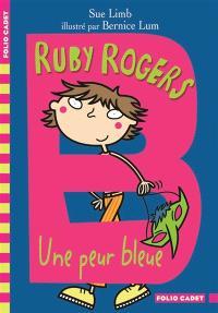 Ruby Rogers, Une peur bleue