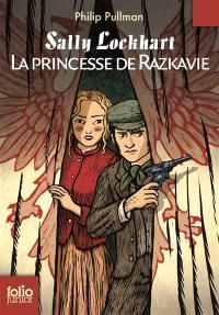 Sally Lockhart. Volume 4, La princesse de Razkavie