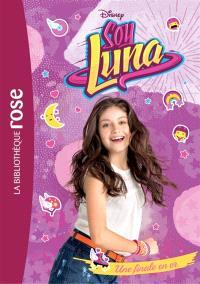 Soy Luna. Volume 4, Une finale en or