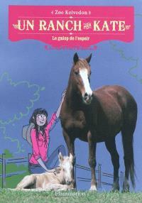 Un ranch pour Kate. Volume 2, Le galop de l'espoir