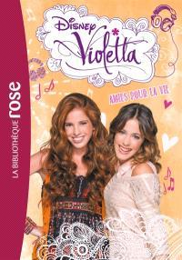 Violetta. Volume 6, Amies pour la vie