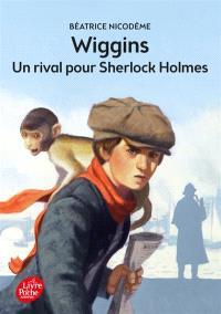 Wiggins, Un rival pour Sherlock Holmes