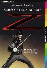 Zorro. Volume 2, Zorro et son double