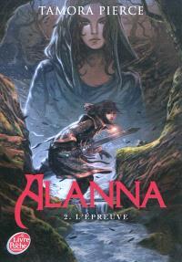 Alanna. Volume 2, L'épreuve