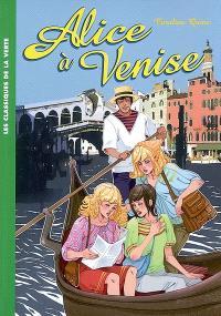 Alice. Volume 14, Alice à Venise