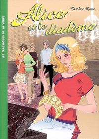 Alice. Volume 9, Alice et le diadème