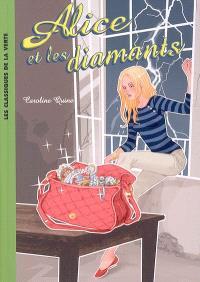 Alice. Volume 4, Alice et les diamants