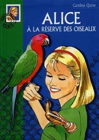 Alice à la réserve des oiseaux