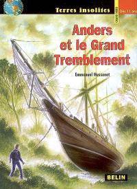 Anders. Volume 3, Anders et le grand tremblement