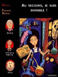 Au secours, je suis invisible