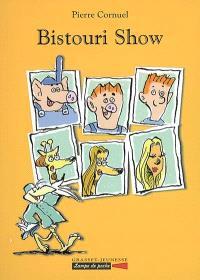 Bistouri show