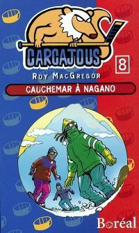 Carcajous. Volume 8, Cauchemar à Nagano