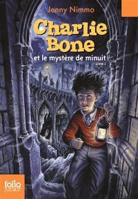 Charlie Bone. Volume 1, Charlie Bone et le mystère de minuit