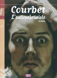Courbet : l'anticonformiste