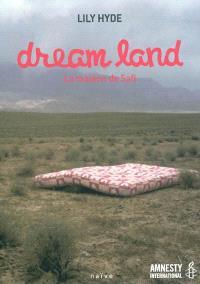 Dream land : la maison de Safi