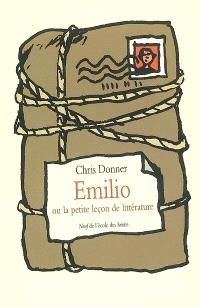 Emilio ou La petite leçon de littérature