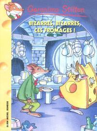 Geronimo Stilton. Volume 50, Bizarres, bizarres, ces fromages !