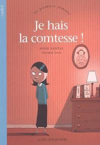 Je hais la comtesse !