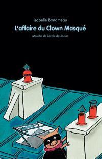 L'affaire du clown masqué